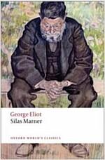 Silas Marner : The Weaver of Raveloe (Paperback)