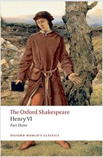 Henry VI Part Three: The Oxford Shakespeare (Paperback)