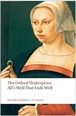 All's Well that Ends Well: The Oxford Shakespeare (Paperback)