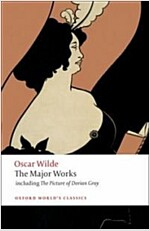Oscar Wilde - The Major Works (Paperback)