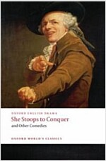 She Stoops to Conquer and Other Comedies (Paperback)