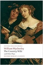 The Country Wife and Other Plays (Paperback)