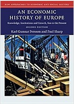 An Economic History of Europe : Knowledge, Institutions and Growth, 600 to the Present (Paperback, 2 Rev ed)