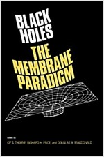 Black Holes: The Membrane Paradigm (Paperback)