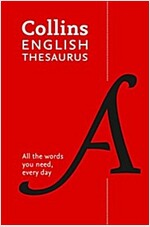 Collins English Thesaurus Paperback edition : 300,000 Synonyms and Antonyms for Everyday Use (Paperback, 7 Revised edition)