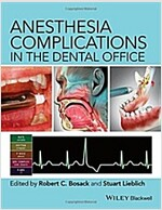 Anesthesia Complications in the Dental Office (Hardcover)