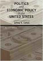 [중고] Politics and Economic Policy in the United States (Paperback, 2nd)