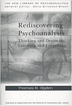 [중고] Rediscovering Psychoanalysis : Thinking and Dreaming, Learning and Forgetting (Paperback)