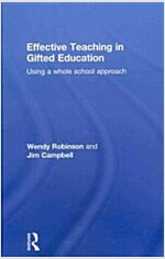 Effective Teaching in Gifted Education : Using a Whole School Approach (Hardcover)