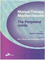 Manual Therapy Masterclasses-The Peripheral Joints (Hardcover)