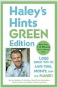 [중고] Haley's Hints Green Edition: 1,000 Great Tips to Save Time, Money, and the Planet! (Paperback)