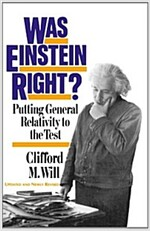 Was Einstein Right?: Putting General Relativity to the Test (Paperback, 2)
