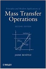 Principles and Modern Applications of Mass Transfer Operations (Hardcover, 2)