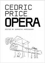 Cedric Price : Opera (Paperback)