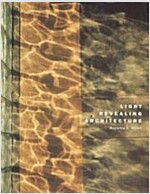 Light Revealing Architecture (Hardcover)