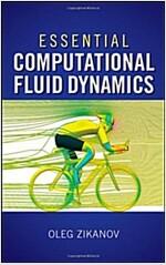 Essential Computational Fluid Dynamics (Hardcover)