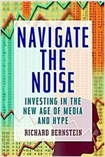 Navigate the Noise: Investing with One of Wall Street's Top Investment Strategists (Hardcover)
