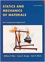 Statics and Mechanics of Materials: An Integrated Approach (Hardcover, 2, Revised)