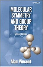 Molecular Symmetry and Group Theory : A Programmed Introduction to Chemical Applications (Paperback, 2nd Edition)
