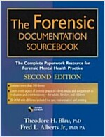 The Forensic Documentation Sourcebook: The Complete Paperwork Resource for Forensic Mental Health Practice [With CDROM] (Paperback, 2)