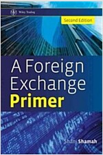 A Foreign Exchange Primer (Hardcover, 2 Revised edition)