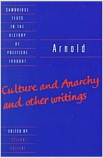 Arnold: 'Culture and Anarchy' and Other Writings (Paperback)