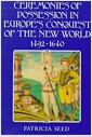 [중고] Ceremonies of Possession in Europe's Conquest of the New World, 1492-1640 (Paperback)
