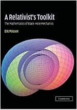 A Relativist's Toolkit : The Mathematics of Black-Hole Mechanics (Hardcover)