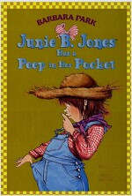 Junie B. Jones Has a Peep in Her Pocket (Paperback)