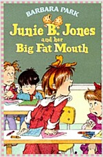 Junie B. Jones #3: Junie B. Jones and Her Big Fat Mouth (Paperback)