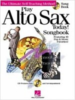 Play Alto Sax Today!: Songbook [With CD] (Paperback)