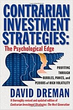 Contrarian Investment Strategies: The Psychological Edge (Hardcover, Revised and Upd)