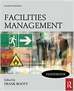 Facilities Management Handbook (Paperback, 4 New edition)