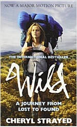 [중고] Wild: A Journey from Lost to Found (Paperback, Film Tie-in)