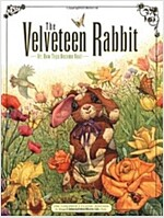 The Velveteen Rabbit, Or, How Toys Become Real (Hardcover, Children's Clas)