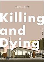 [중고] Killing and Dying (Hardcover)
