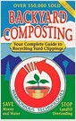 [중고] Backyard Composting: Your Complete Guide to Recycling Yard Clippings (Paperback, 8)