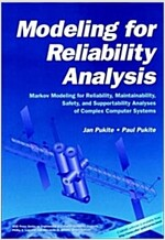 Modeling for Reliability Analysis: Markov Modeling for Reliability, Maintainability, Safety, and Supportability Analyses of Complex Systems (Paperback)