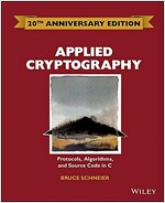 Applied Cryptography: Protocols, Algorithms and Source Code in C (Hardcover, -20th Anniversa)
