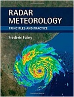 Radar Meteorology : Principles and Practice (Hardcover)