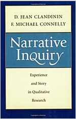 Narrative Inquiry: Experience and Story in Qualitative Research (Paperback)