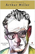 The Penguin Arthur Miller: Collected Plays (Penguin Classics Deluxe Edition) (Paperback, Deckle Edge)