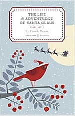 The Life and Adventures of Santa Claus (Hardcover)