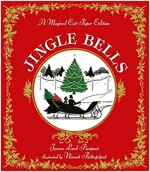 Jingle Bells: A Magical Cut-Paper Edition (Hardcover)
