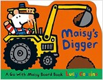 Maisy's Digger: A Go with Maisy Board Book (Board Books)