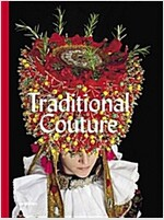 Traditional Couture: Folkloric Heritage Costumes (Hardcover)
