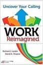 [중고] Work Reimagined: Uncover Your Calling (Paperback)