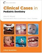 Clinical Cases in Pediatric Dentistry (Paperback)