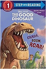Crash, Boom, Roar! (Disney/Pixar the Good Dinosaur) (Paperback)