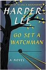Go Set a Watchman (Hardcover, Deckle Edge)